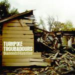 Turnpike Troubadours, Diamonds & Gasoline