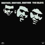 The Isley Brothers, Brother, Brother, Brother