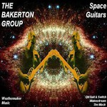 The Bakerton Group, Space Guitars mp3