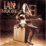 Ian Moore, Ian Moore