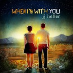 JJ Heller, When I'm With You