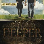 JJ Heller, Deeper