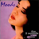 The Three Sounds, Moods