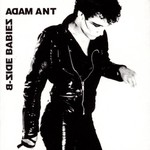 Adam Ant, B-Side Babies