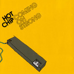 Hot Chip, Coming on Strong mp3