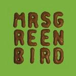 Mrs. Greenbird, Mrs. Greenbird