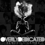 Kendrick Lamar, Overly Dedicated