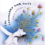 The Legendary Pink Dots, Chemical Playschool 15