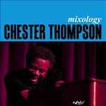 Chester Thompson, Mixology