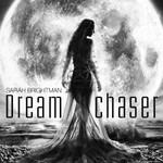 Sarah Brightman, Dreamchaser