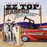 ZZ Top, Rancho Texicano: The Very Best of ZZ Top