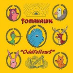 Tomahawk, Oddfellows