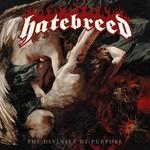 Hatebreed, The Divinity Of Purpose