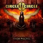 Circle II Circle, Seasons Will Fall