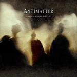Antimatter, Fear of a Unique Identity