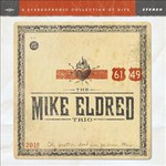 The Mike Eldred Trio, 61/49