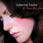 Julienne Taylor, A Time for Love