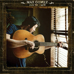 Max Gomez, Rule The World