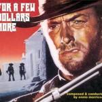 Ennio Morricone, For A Few Dollars More