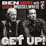 Ben Harper & Charlie Musselwhite, Get Up! mp3