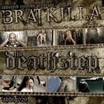Bratkilla, Deathstep mp3