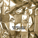 Naked Lunch, All Is Fever