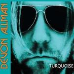 Devon Allman, Turquoise