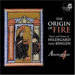 Anonymous 4, The Origin of Fire: Music and Visions of Hildegard Von Bingen