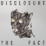 Disclosure, The Face