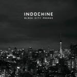 Indochine, Black City Parade