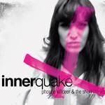 Phoebe Killdeer and the Short Straws, Innerquake