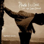 Phoebe Killdeer and the Short Straws, Weather's Coming...