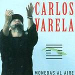 Carlos Varela, Monedas al aire