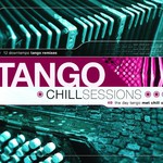Various Artists, Tango Chill Sessions mp3