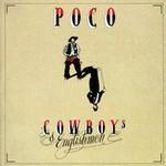 Poco, Cowboys & Englishman