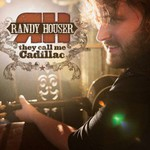 Randy Houser, They Call Me Cadillac