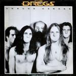 Dixie Dregs, Unsung Heroes