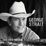 George Strait, Somewhere Down in Texas