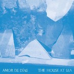 Amor de Dias, The House at Sea