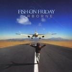 Fish on Friday,  Airborne mp3