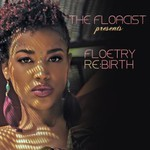 The Floacist, Floetry Re:Birth
