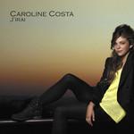 Caroline Costa, J'irai