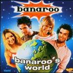 Banaroo, Banaroo's World