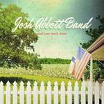 Josh Abbott Band, Small Town Family Dream