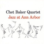 Chet Baker, Jazz At Ann Arbor mp3