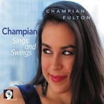 Champian Fulton, Champian Sings And Swings