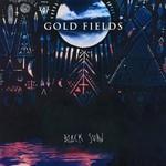 Gold Fields, Black Sun