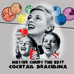 Messer Chups, The Best of Messer Chups: Cocktail Draculina