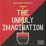 Julian Cope, The Unruly Imagination
