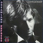 John Denver, Dreamland Express mp3
